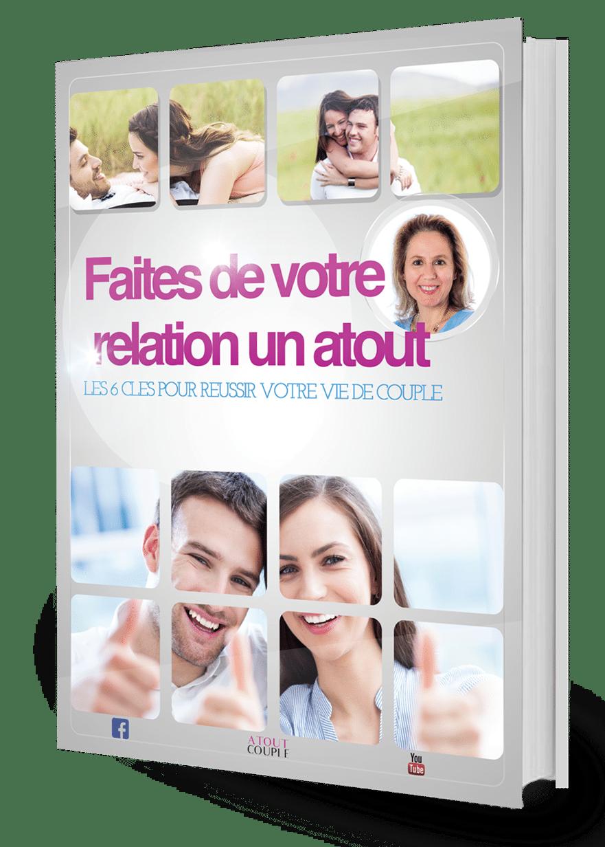 Les 6 clés pour réussir votre vie de couple