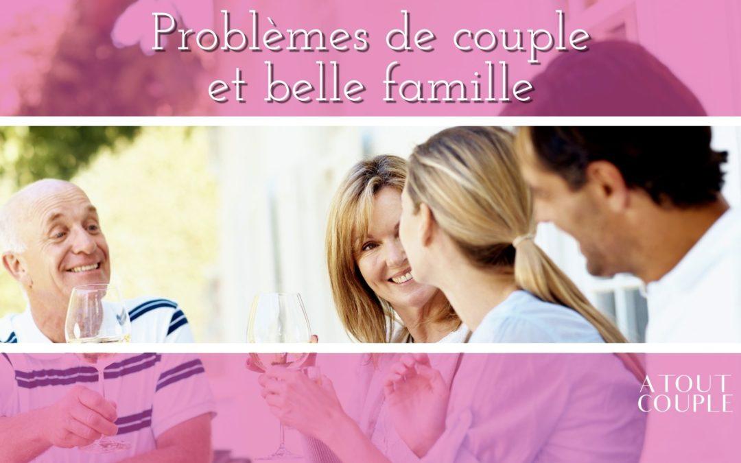 Les problèmes de couple et la belle famille