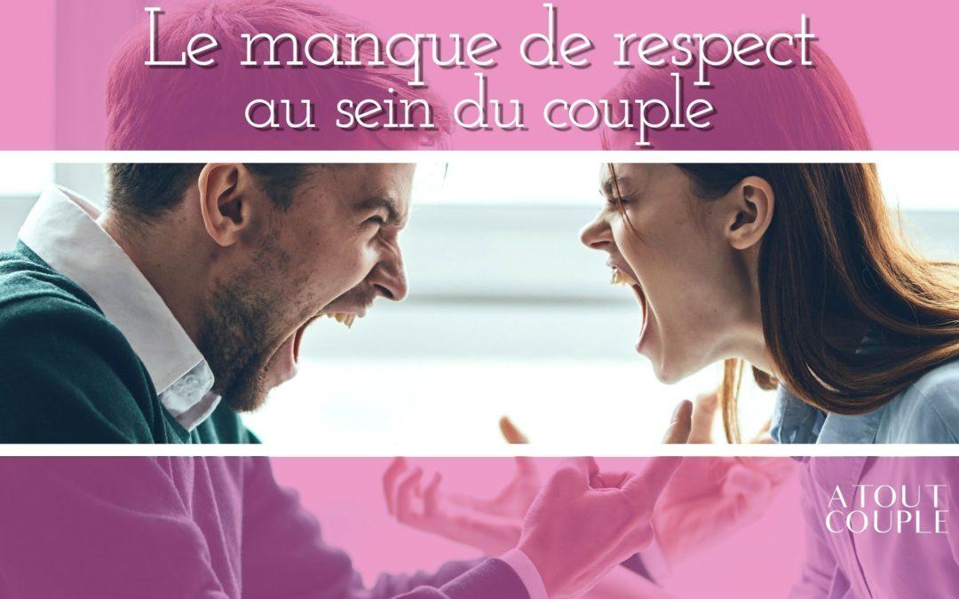 Le manque de respect dans le couple